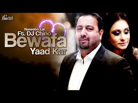 Beautiful Sad Song - Bewafa Yaad Kar - Best of Naseebo Lal Ft. DJ Chino - HI-TECH MUSIC