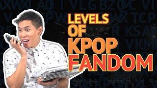 The Levels of KPop Fandom...
