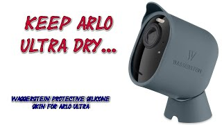 Wasserstein Protective Silicone Skin for Arlo Ultra