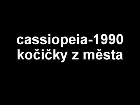 Cassiopeia - Cassiopeia - Kočičky z města