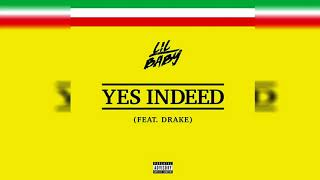 Lil Baby   Yes Indeed (Clean) Ft. Drake