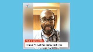 My 2nd Annual #CancerSucks Series