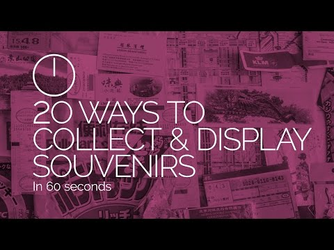 Video 20 Ways to collect and display souvenirs