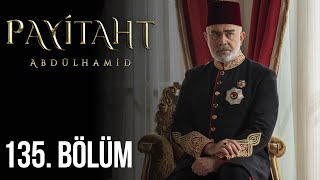 Payitaht Abdulhamid episode 135 with English subtitles Full HD