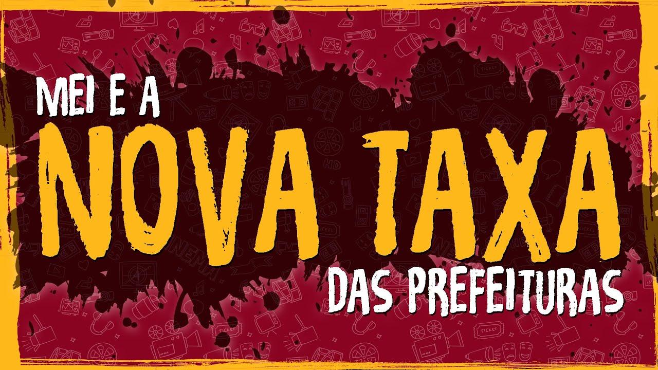 Mei e a Nova Taxa das Prefeituras