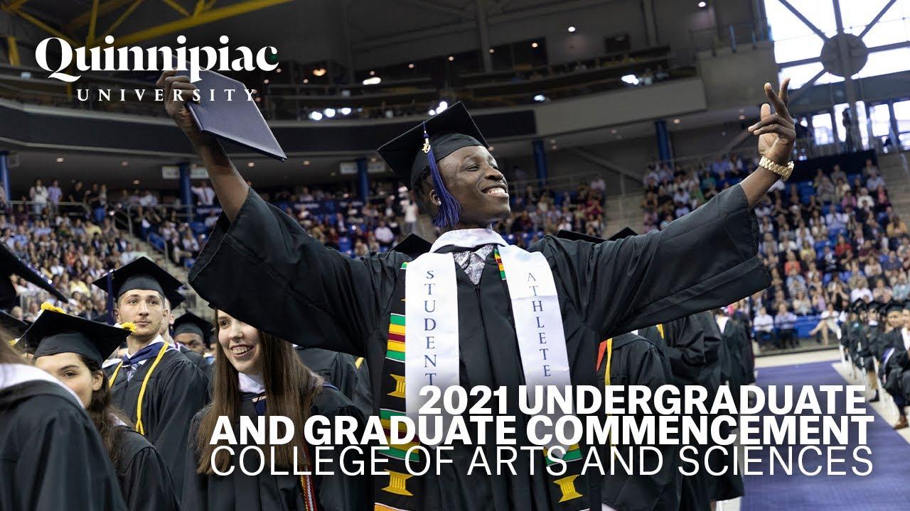 DOWNLOAD: 2021 Quinnipiac University Commencement - Undergraduate and  Graduate College of Arts and Sciences Mp4, 3Gp & HD | NaijaGreenMovies,  Fzmovies, NetNaija