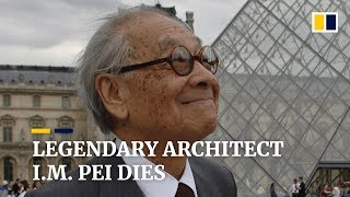 I.M. Pei, Legendary Architect Behind Louvre Pyramid, Dies At Age 102