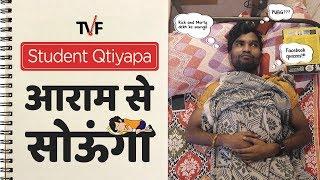 Student Qtiyapa - Aaram Se Sounga