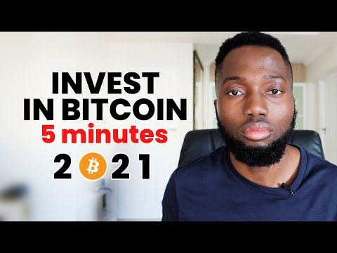 How  to Invest in Bitcoin Within 5 Minutes in 2021