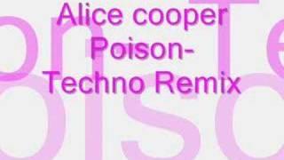 Alice Cooper Techno Poison Remix