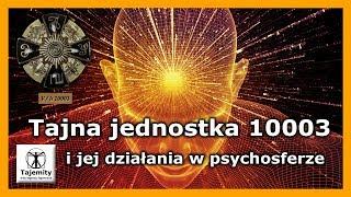 Tajna jednostka 10003 i jej działania w psychosferze