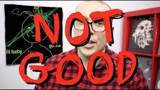 Lil Baby & Gunna's Drip Harder: NOT GOOD