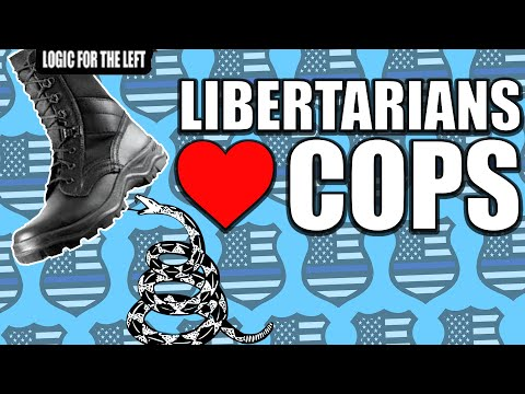 Libertarians and their Market Solutions for the Cops