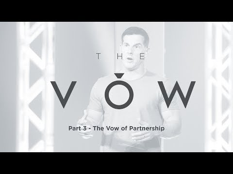 """Download The Vow: Part 3 - """"The Vow Of Partnership"""" With Craig Groeschel - Life.Church HD Mp4 3GP Video and MP3"""