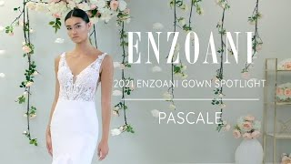 Wedding Gown Spotlight - Enzoani PASCALE From The 2021 Bridal Collection