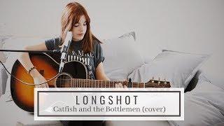 Longshot   Catfish And The Bottlemen (cover)