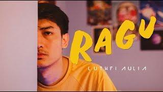 Luthfi Aulia - Ragu (Official Music Video) Video thumbnail