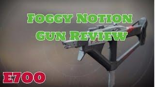 Destiny 2 Foggy Notion SubMachine Gun Review