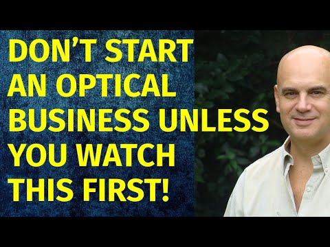 How to Start a Optical Business   Including Free Optical Business Plan Template