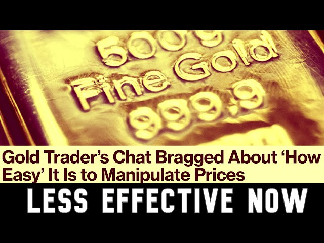 Another Derivatives Trader is BraggingAbout Manipulating Gold Prices
