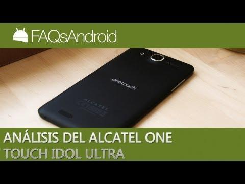 Análisis del Alcatel One Touch Idol Ultra en español | FAQsAndroid.com