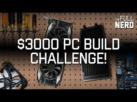 $3k PC build challenge   The Full Nerd live special
