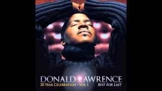 Say a Prayer For Me Ft  Faith Evans)   Donald Lawrence (Best For Last)