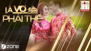 Là Vợ Phải Thế | Tập 6 | Teaser 2: Nguyễn Hải Phong, Bảo Ly & Nhật Tinh Anh, Xuân Quỳnh (20/6/2017)