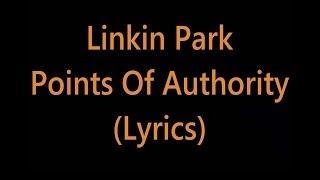 Linkin Park  Points Of Authority Lyrics