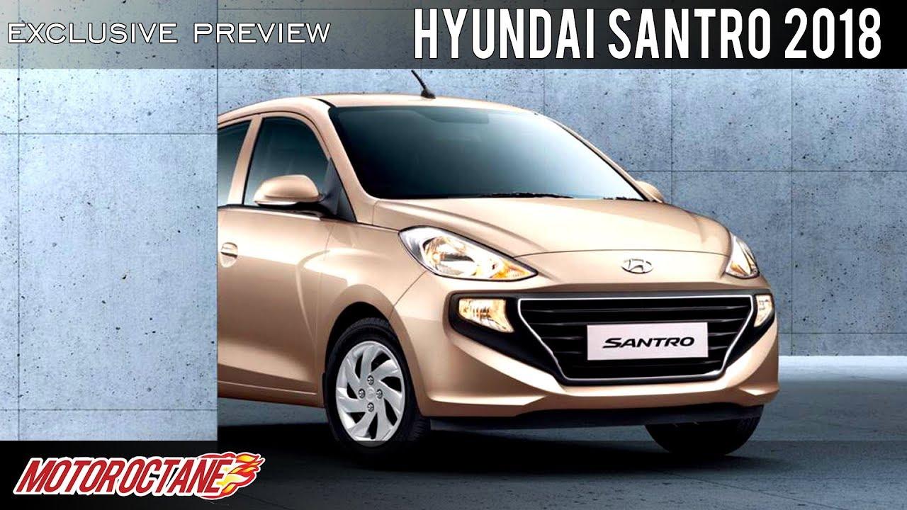 Motoroctane Youtube Video - Hyundai Santro 2018 Exclusive Preview | Hindi | MotorOctane