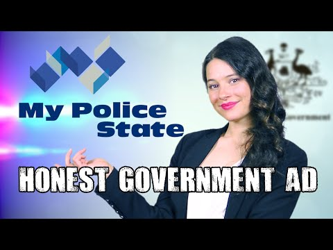 Honest Government Ad | My Police State!