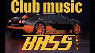 🔥Новинки BASS Club музыки🔥 Музыка в машину Декабрь 2019🔥TOP-31🔥