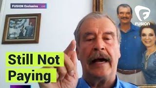 EXCLUSIVE: Vicente Fox Stresses Mexico Won