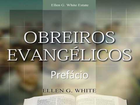 Obreiros Evangélicos - EGW - Prefácio