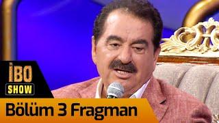 İbo Show 3. Bölüm Fragman