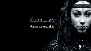 Zaporozsec   Azon Az éjszakán