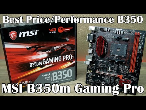 MSI B350m Gaming Pro AM4 Motherboard Review
