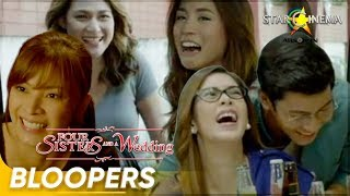 [Must-see Bloopers] 'Four Sisters and A Wedding' | Angel, Bea, Toni, Shaina & Enchong
