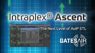 Intraplex® Ascent | Rise Up to the Next Level of STL | GatesAir