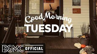 TUESDAY MORNING JAZZ: Happy Autumn Morning Jazz & Bossa Nova Music for Positive Mood