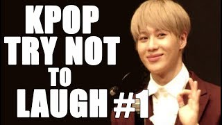 KPOP TRY NOT TO LAUGH (FUNNY MOMENTS) #1