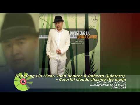 (2018) Dongfeng Liu (Feat. John Benitez & Roberto Quintero) - Colorful clouds chasing the moon online metal music video by DONGFENG LIU