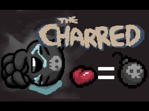 Afterbirth + Mod: The Charred - A Bomb based character!