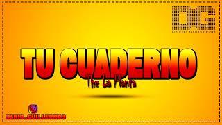 TU CUADERNO ✘ THE LA PLANTA ✘ DJDARIIO [EXTENDED REMIX] #TheLaPlanta #TuCuaderno