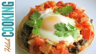 How To Make Huevos Rancheros | Hilah Cooking
