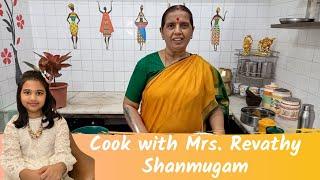 Cook with Mrs. Revathy Shanmugam from Kavingar Veetu Samayal