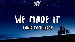 Louis Tomlinson   We Made It (Lyrics)