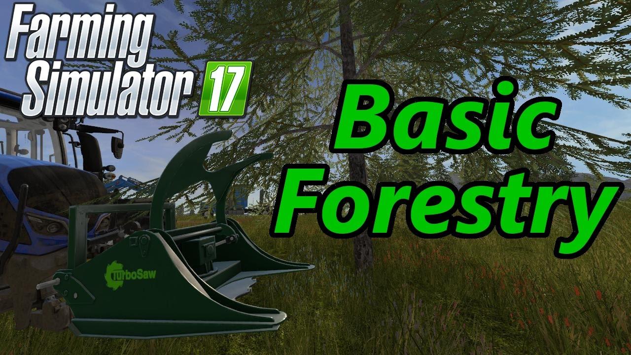 Farming Simulator 17 Tutorial | Basic Forestry