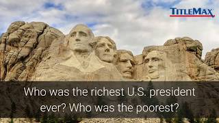 Wealthiest and Poorest Presidents Throughout History