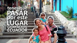 Lo MÁS LINDO De GUAYAQUIL |Familia Nómade|